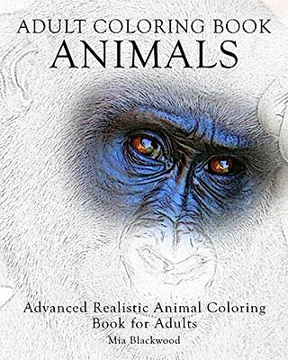 Adult Coloring Book Animals: Advanced Realistic Animal Coloring Book For Adults: