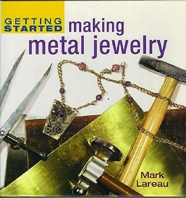 Getting Started Making Metal Jewelry Book