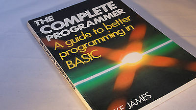 The complete programmer - Mike James