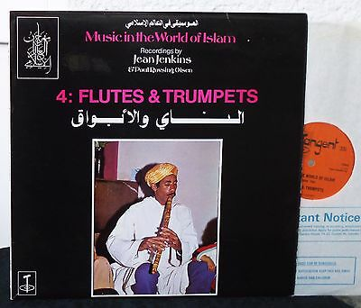 MUSIC IN THE WORLD OF ISLAM  4:  Flutes & Trumpets     Tangent LP