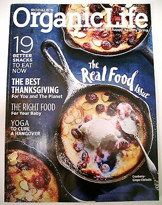 Rodale's Organic Life Magazine November  2016 - The Real Food Issue