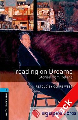 Oxford Bookworms Stage 5: Treading on Dreams: Stories from Ireland CD Pack ED 08
