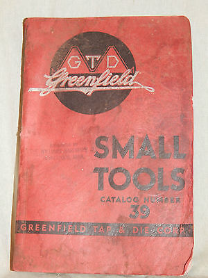 1939 Catalog Cutting tools and Gages GTD Greenfield Catalog 39, 416 Pages