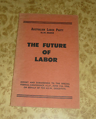 THE FUTURE OF LABOR 1956 Federal Conference Book - Vintage 50s ALP Corruption