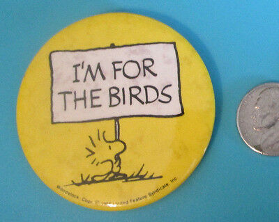 """Vintage Peanuts Woodstock I'm for the Birds Pinback button 2"""" United Feature"""