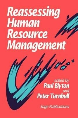 Reassessing Human Resource Management by Peter Turnbull Paperback Book (English)