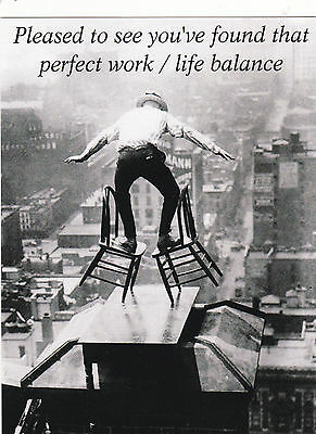 """*Postcard-""""Life Balance"""" ...Pleased to See....-CLASSIC"""