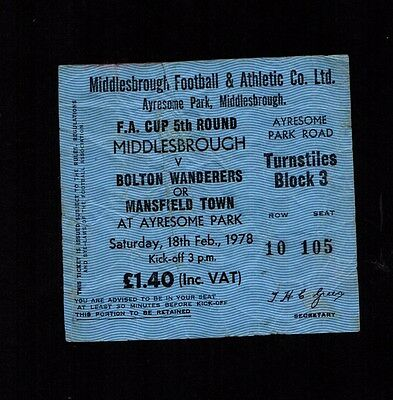 Vintage 1977-1978 FA Cup Middlesbrough v  Bolton Wanderers Ticket   POST FREE