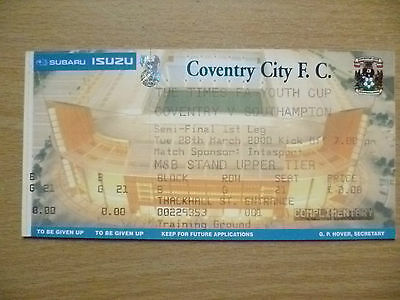 Tickets: FA Youth CUP SEMI FINAL 1st Leg COVENTRY v SOUTHAMPTON, 28 March 2000