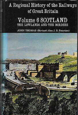 A Regional History Of The Railways Of Great Britain - Volume 6 Scotland