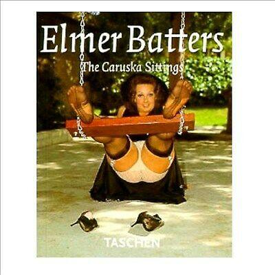 New Adult toys Elmer Batters - The Caruska Sittings - Taschen
