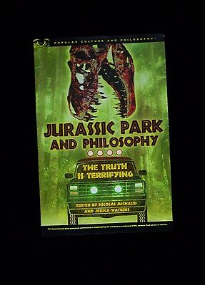 JURASSIC PARK AND PHILOSOPHY  -  NICOLAS MICHAUD & JESSICA WATKINS eds