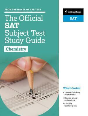 The Official SAT Subject Test in Chemistry Study Guide by College Board (English