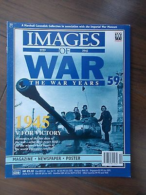 IMAGES OF WAR MAGAZINE No 59 WWII  THE WAR YEARS 1945 - V FOR VICTORY