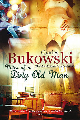 Notes of a Dirty Old Man, Charles Bukowski, New