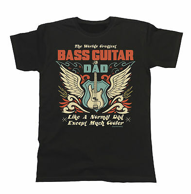 Mens T-Shirt Worlds Greatest BASS GUITAR Dad Music Birthday Fathers Day