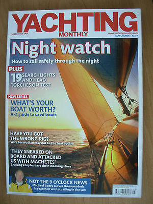 YACHTING MONTHLY MAGAZINE MARCH 2008 No 1219