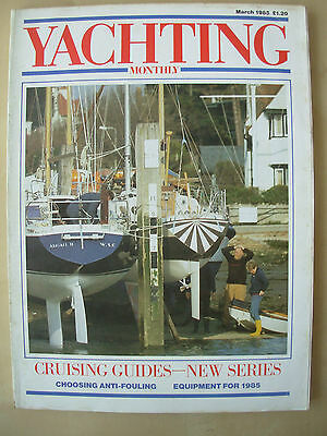 YACHTING MONTHLY MAGAZINE MARCH 1985 No 943