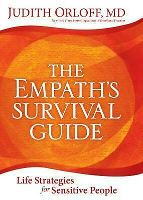 The Empath's Survival Guide: Life Strategies for Sensitive People by Judith Orlo