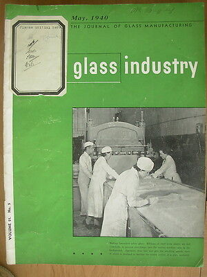 The Glass Industry Vintage Magazine May 1940 Journal Of Glass Manufacturing