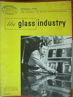 The Glass Industry Vintage Magazine February 1951 Journal Of Glass Manufacturing