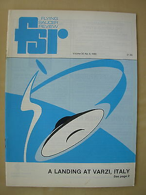 FSR FLYING SAUCER REVIEW MAGAZINE - VOLUME 30 No 6 - 1985 - UFO