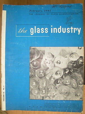 The Glass Industry Vintage Magazine February 1941 Journal Of Glass Manufacturing