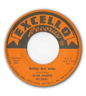 "SLIM HARPO - ""BOBBY SOX BABY"" b/w ""DON'T START CRYIN' NOW"" LISTEN TO BOTH"