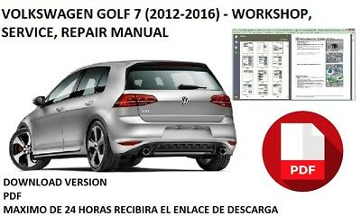 Volkswagen Golf 7 (2012-2016) - Workshop, Service, Repair Manual Download