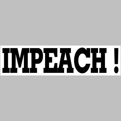 IMPEACH (black-white) Bumper Sticker    $2.99  BUY 2 GET 1 FREE