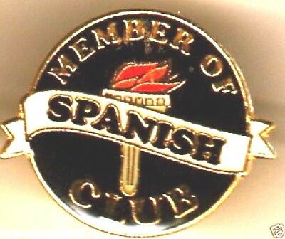 """MEMBER OF THE SPANISH CLUB"" Enamel Lapel Pins/WHOLESALE LOT OF 10/ALL NEW LINE"