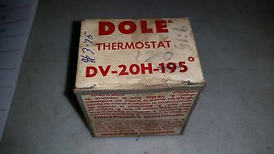 Dole Thermostat DV-20H-195 Degree New Old Stock