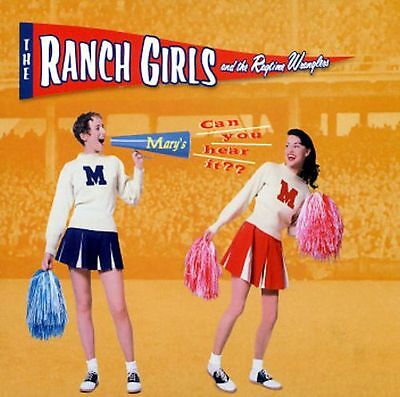 Ranch Girls And The Ragtime Wranglers  – Can You Hear it