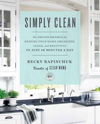 Simply Clean by Becky Rapinchuk (English) Paperback Book Free Shipping!