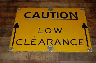 Caution Low Clearance Warning Sign Porcelain Enamel Industrial Salvage Yellow
