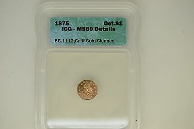 1875 Octagonal Gold Dollar- ICG MS-60 Details.  Cleaned.  BG-1112.
