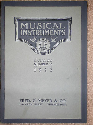 Fred C. Meyer Co Musical Instrument Catalog 1922 Number 10  - Mint Condition -Ra