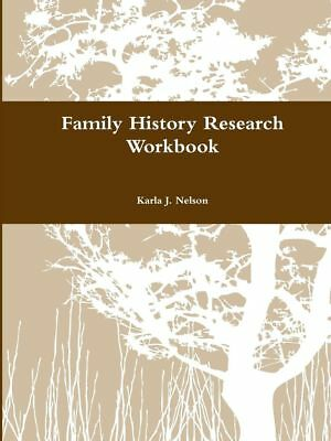 Family History Research Workbook by Karla J. Nelson (English) Paperback Book Fre