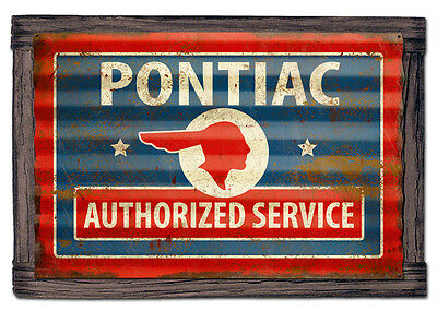 Pontiac Authorized Service Metal Sign Rustic Vintage Style  SIG-0302
