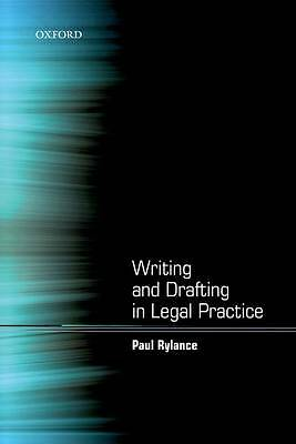 Writing and Drafting in Legal Practice by Rylance, Paul