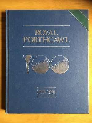 Royal Porthcawl 1891 1991 Golf Club History