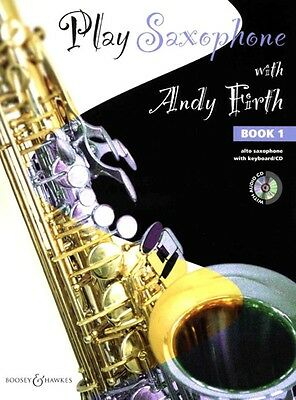 Play Saxophone with Andy Firth Volume 1 - Saxophone Music Book with CD