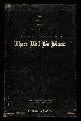THERE WILL BE BLOOD ADVANCE 11.5x17 PROMO D/S MOVIE POSTER
