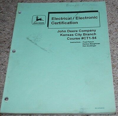 John Deere Electrical Electronic Certification Manual Course #CT1-94 Fundamental