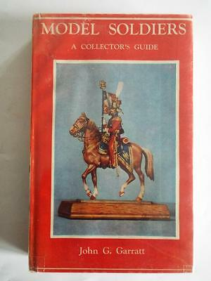 MODEL SOLDIERS A COLLECTORS GUIDE by JOHN G GARRETT