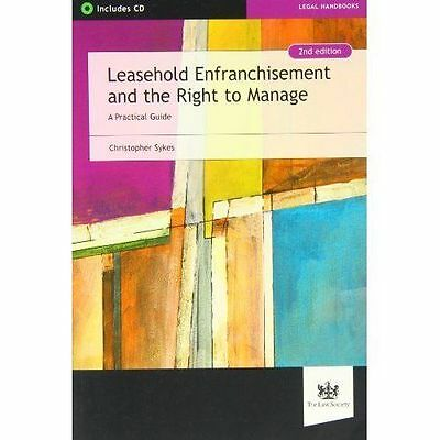 Leasehold Enfranchisement and the Right to Manage: A Practical Guide, Very Good