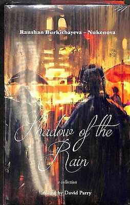 Shadow of the Rain, Excellent Condition Book, Rushan Burkitbayaeva-Nukenova, ISB