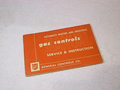 1952  Automatic Heating & Industrial Gas Controls Manual Service & Instruction
