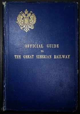 Official Guide to the Great Siberian Railway /  1900