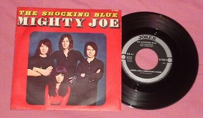 "Shocking Blue-Mighty Joe/long And Lonesome Road-Italy 7"" W/ps"